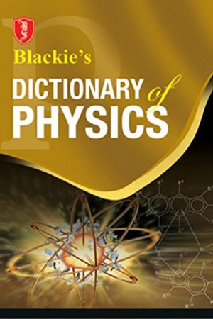 Blackie'S Dictionary Of Physics (PB) BooksInn Shop Pakistan