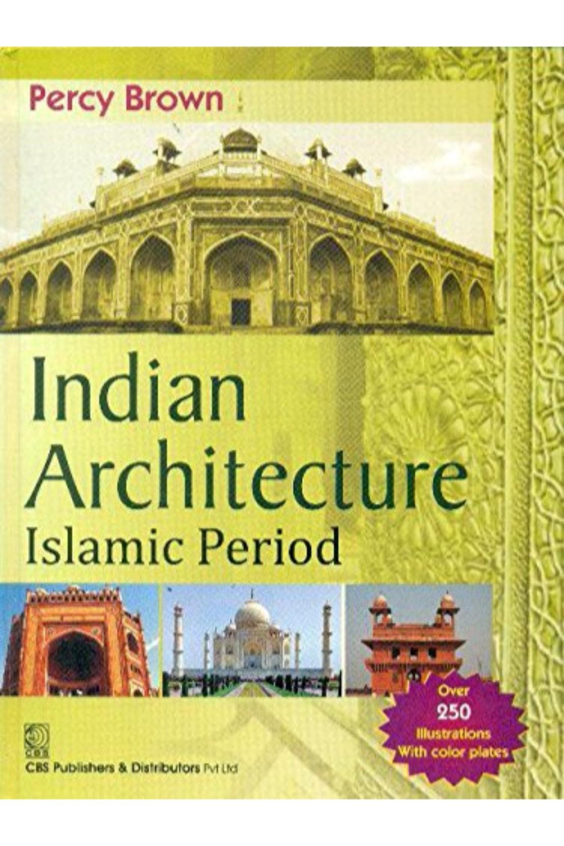 INDIAN ARCHITECTURE ISLAMIC PERIOD (PB)