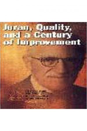 Juran Quality And A Century Of Improvement (PB) BooksInn Shop Pakistan