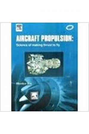 Aircraft Propulsion Science Of Making Thrust To Fly (PB) BooksInn Shop Pakistan