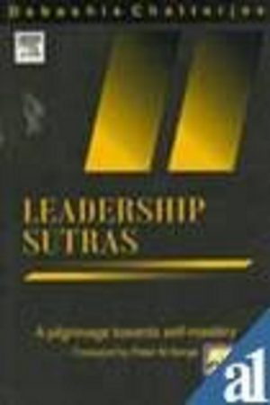 Leadership Sutras : A Polgrimage Towards Self Mastery (PB) BooksInn Shop Pakistan