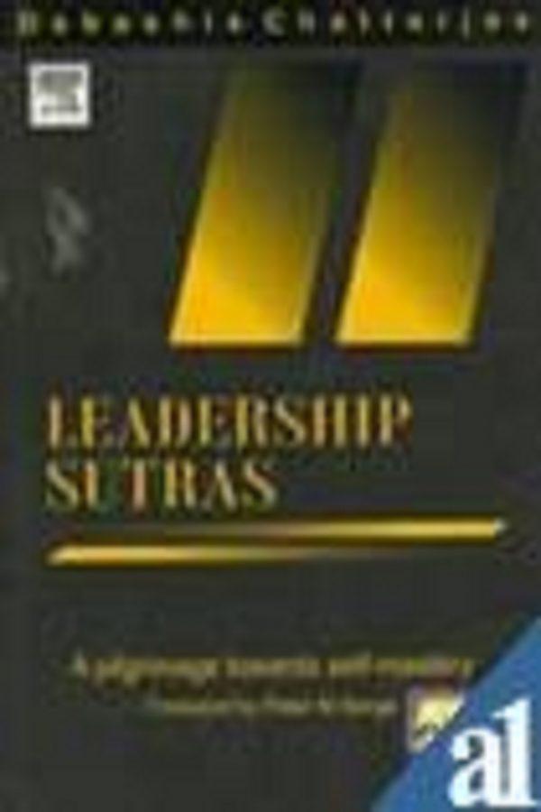 Leadership Sutras : A Polgrimage Towards Self Mastery (PB) BooksInn Shop Pakistan