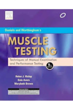 Daniels And Worthingham'S Muscle Testing Techniques Of Mahual Examination And Performance Testing 9/E (PB) BooksInn Shop Pakistan