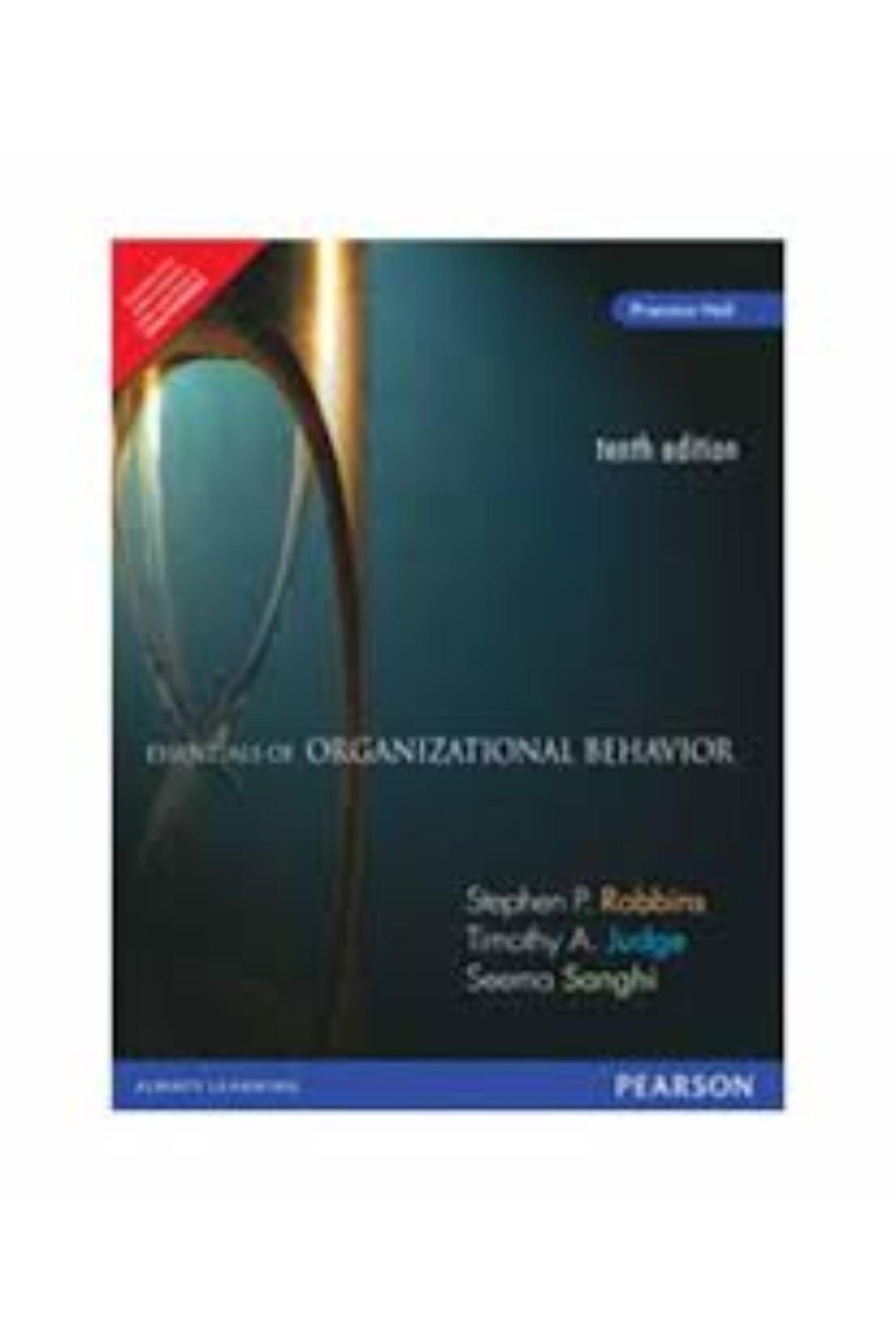 ESSENTIALS OF ORGANIZATIONAL BEHAVIOR 10/E (PB)