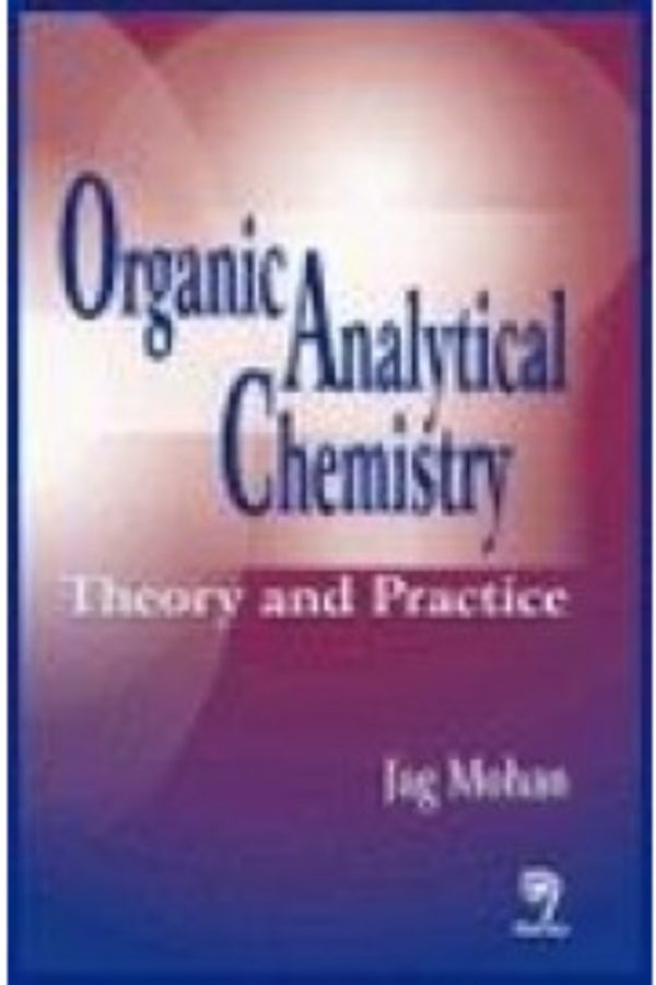 Organic Analytical Chemistry Theory & Practice (PB) BooksInn Shop Pakistan