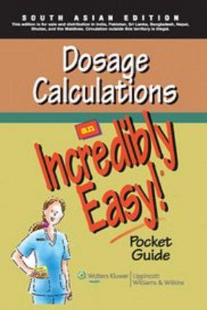 Dosage Calculations : An Incredibly Easy Pocket Guide (PB) BooksInn Shop Pakistan