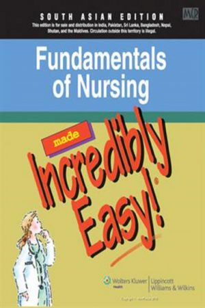 Fundamentals Of Nursing : Made Incredibly Easy (PB) BooksInn Shop Pakistan