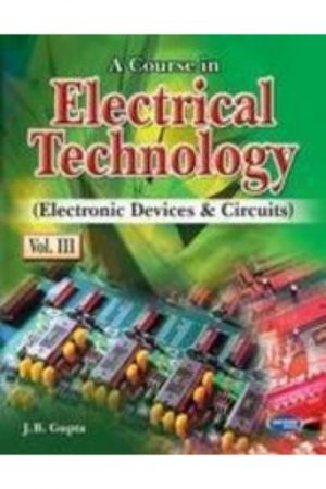 A Course In Electrical Tehcnology Vol 3(Electronic Devices & Circuits) BooksInn Shop Pakistan