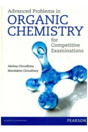 Advanced Problems In Organic Chemistry For Competitive Examinations (PB) BooksInn Shop Pakistan