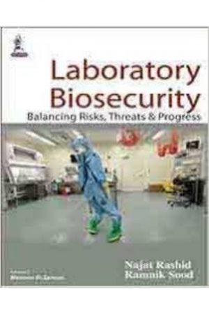 Laboratory Biosecurity: Balancing Risks