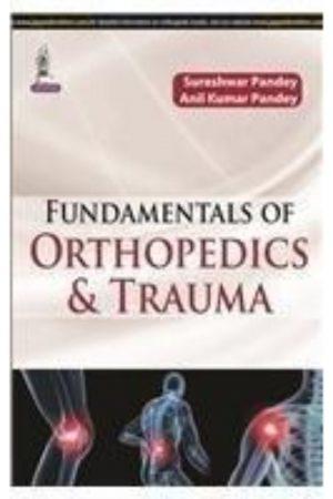 Fundamentals Of Orthopedics & Trauma (PB) BooksInn Shop Pakistan