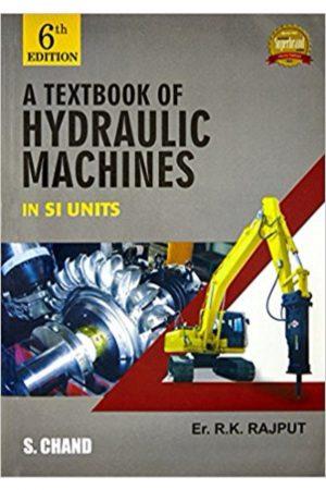 A Textbook Of Hydraulic Machines In Si Units 6/E (PB) BooksInn Shop Pakistan