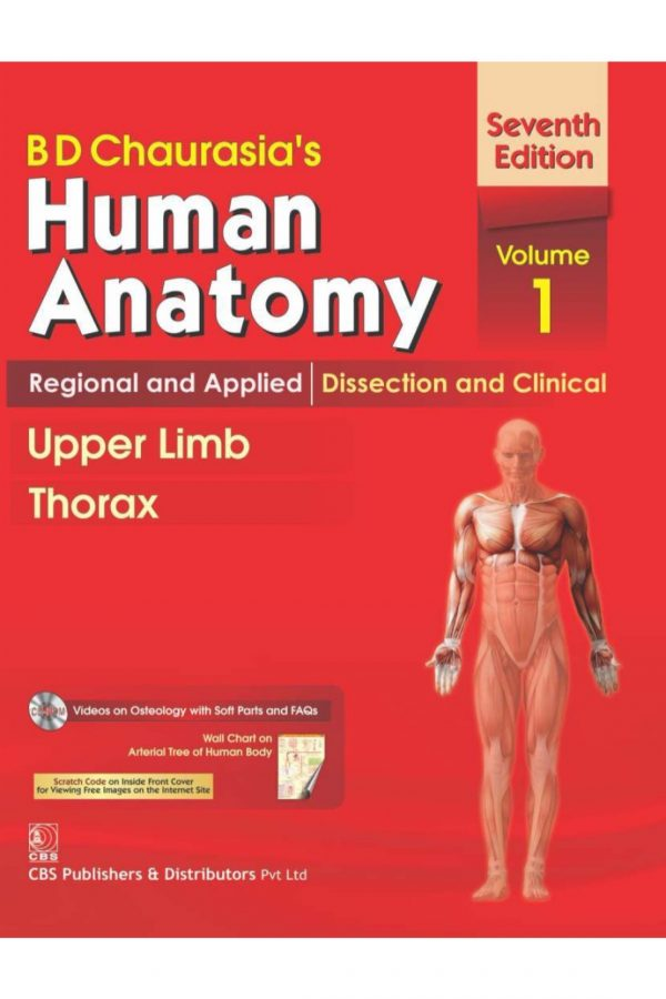 B D Chaurasia'S Human Anatomy Regional And Applied: Dissection And Clinical Upper Limb Thorax 7/E Vol 1 + Cd (PB) BooksInn Shop Pakistan