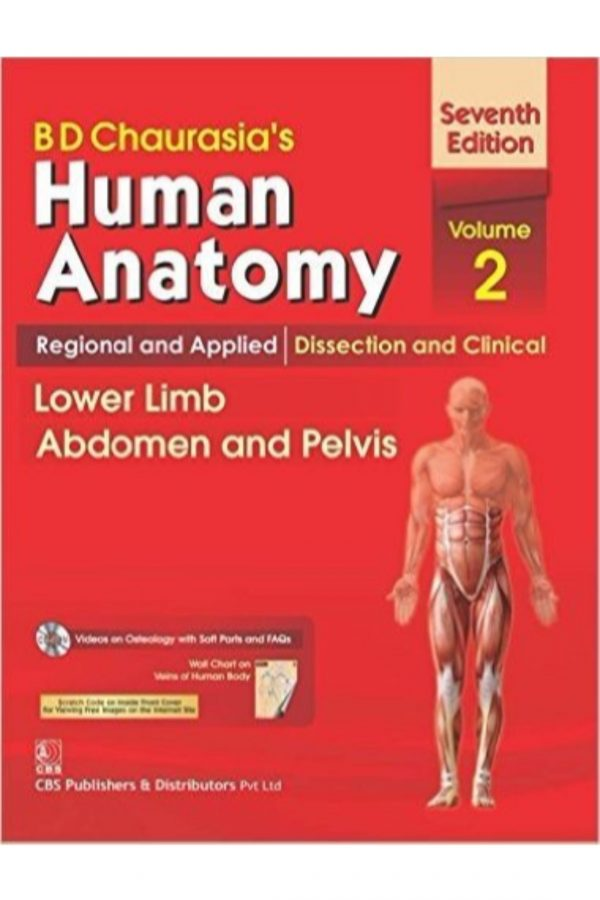 B D Chaurasia'S Human Anatomy Regional And Applied: Dissection And Clinical Lower Limb Abdomen And Pelvis 7/E Vol 2 + Cd & Wall Chart (PB) BooksInn Shop Pakistan