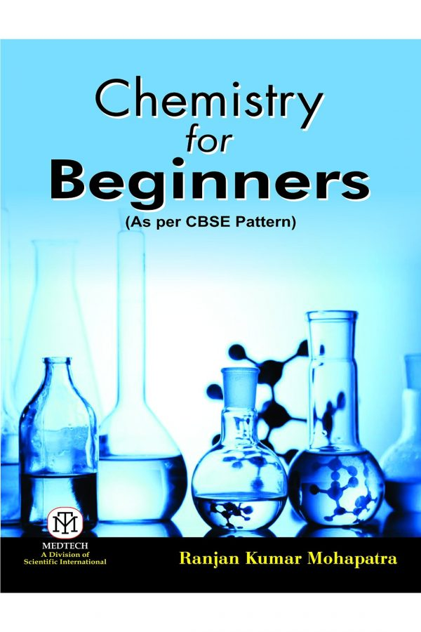 Chemistry For Beginners As Per Cbse Pattern (PB) BooksInn Shop Pakistan