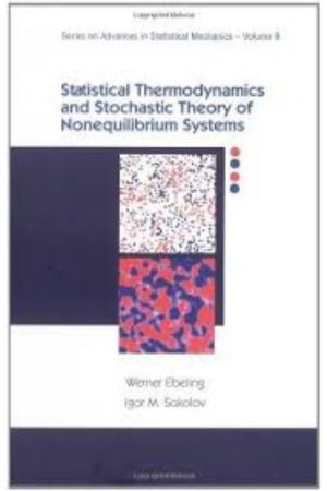 Statistical Thermodynamics And Stochastic Theory Of Nonequilibrium Systems (PB) BooksInn Shop Pakistan